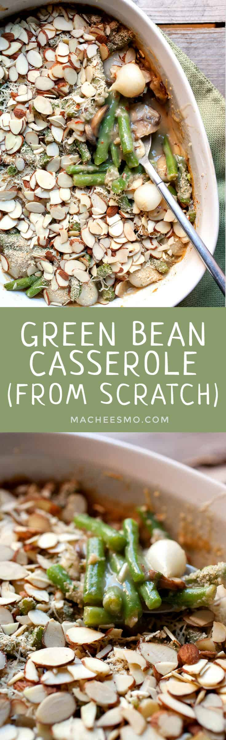 Green Bean Casserole from Scratch: Ditch the soup cans and make a green bean casserole with fresh ingredients! It's easier than you might think and the extra work is very much worth it! | macheesmo.com
