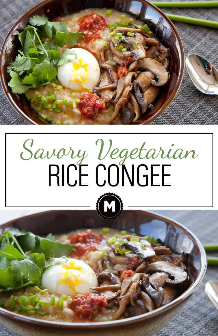 Vegetarian Congee : My favorite savory breakfast porridge that's gluten free and a great use for leftover rice. Top with a huge range of things, but don't forget the soft-boiled egg!