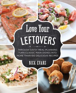 Love Your Leftovers by Nick Evans