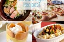 25 Date Night Recipes: A great collection of recipes for a date night (Valentine's day?). Including recipes for appetizers, pizzas, Italian, Asian, healthy, and projects! Skip the reservation and enjoy a date night cooking at home!