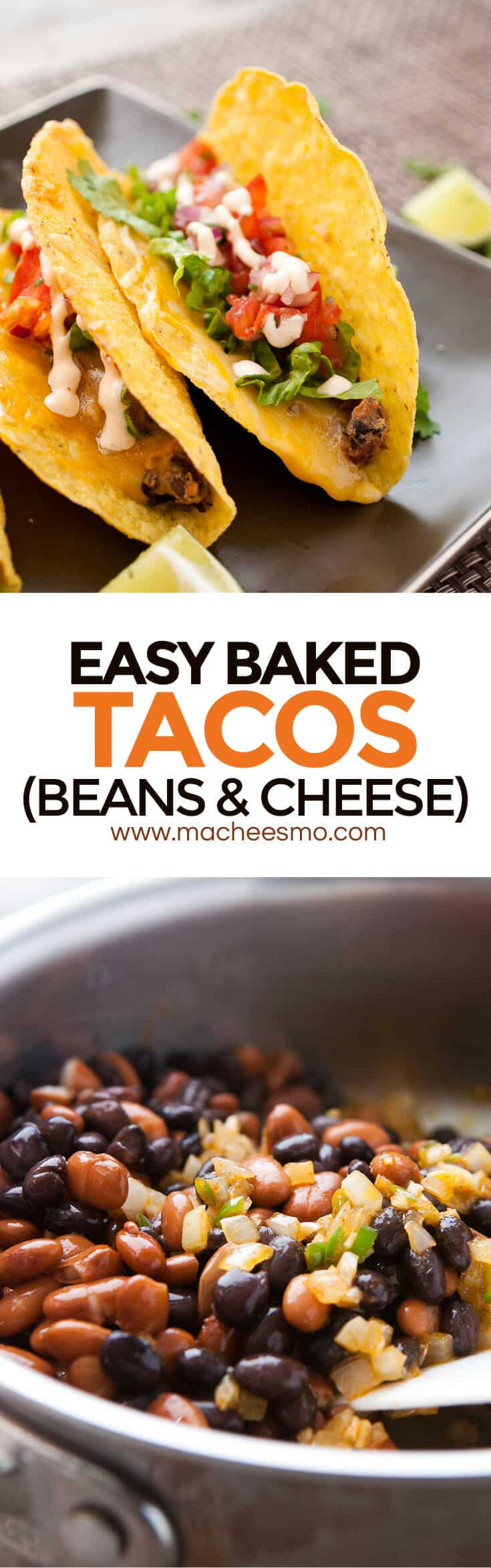 Easy Bean and Cheese Baked Tacos: Baking your tacos ensure the cheese gets super-melty and the filling stays hot! I like to make my own mashed bean mixture for these tacos and top them with a quick pico de gallo and sour cream sauce! Read the post for my THREE TACO TIPS for success! | macheesmo.com