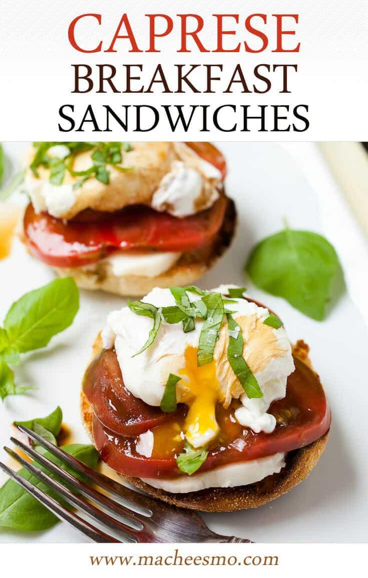 Caprese breakfast sandwich.