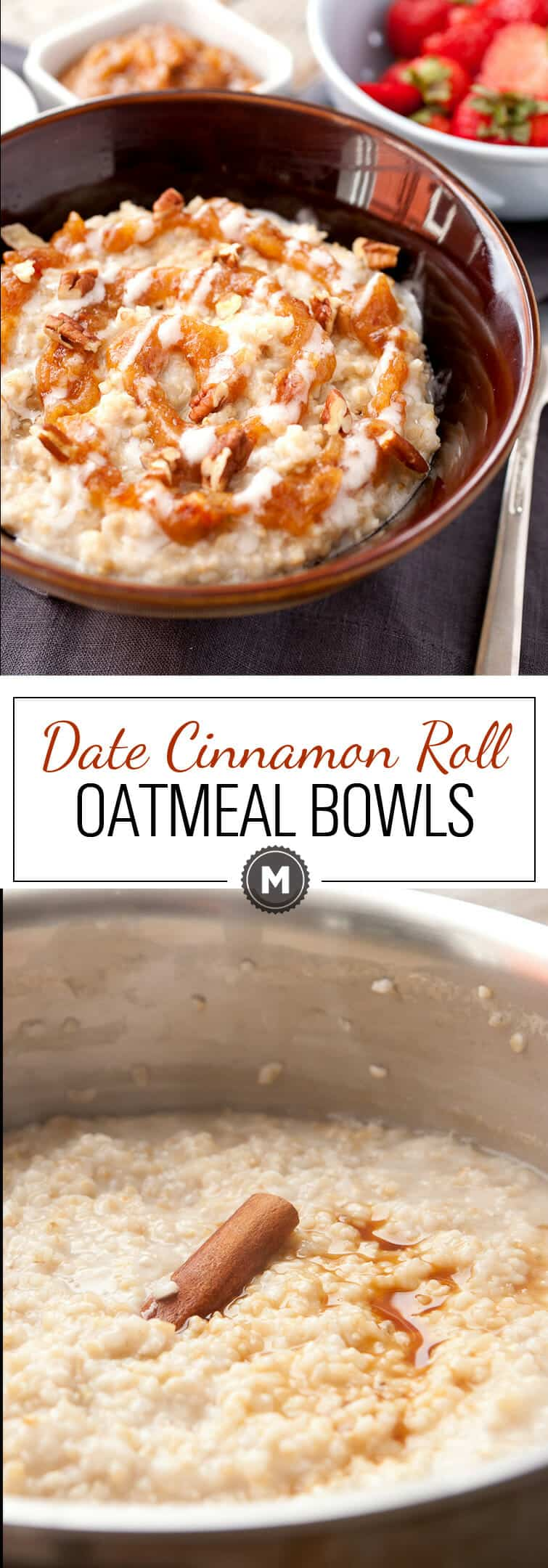 Date Cinnamon Roll Oatmeal Bowls: Steel-cut oatmeal slow-simmered with cinnamon and vanilla and topped with two perfect cinnamon roll toppings. Instead of just brown sugar though, I like to use dates! | macheesmo.com