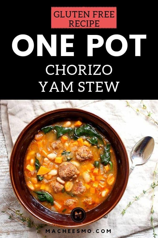 Gluten Free Chorizo Yam Stew