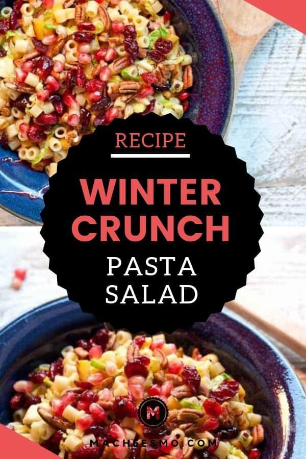 Winter Crunch Pasta Salad