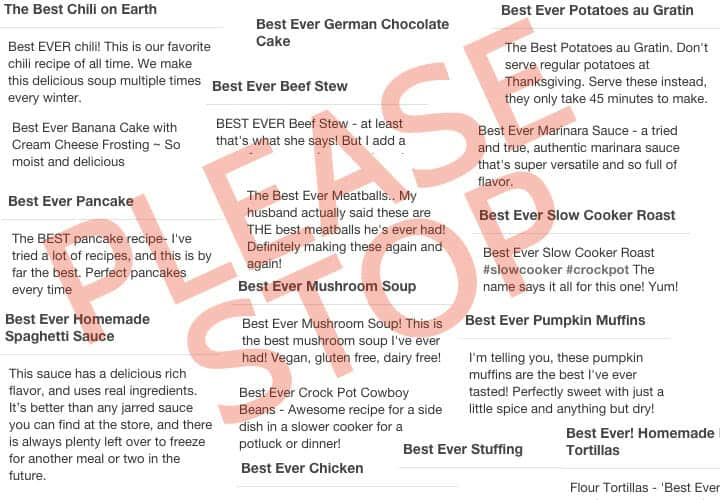 My Battle Against Best Ever: Why you should definitely stop using this phrase to describe your recipes. PLEASE STOP. | macheesmo.com