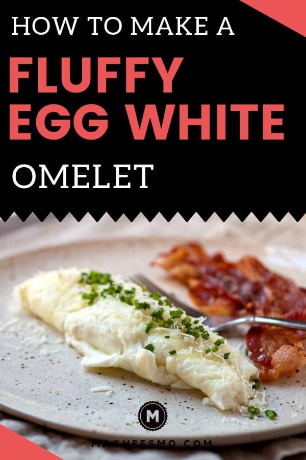 Fluffy Egg White Omelet