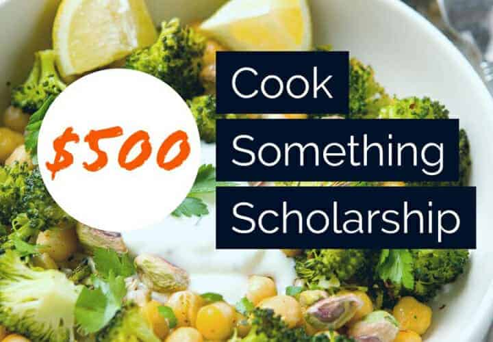 The Cook Something Scholarship: A scholarship for students enrolled (or planning to enroll) in culinary school, a nutrition program, or anything food related! Learn how you can win $500 for your education!