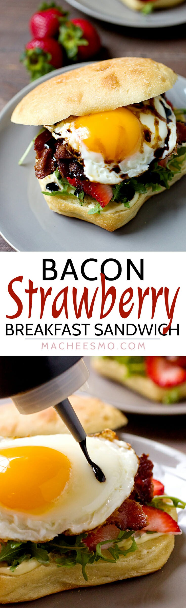 Bacon Strawberry Breakfast Sandwich: This simple breakfast sandwich is packed with sweet and savory flavors. Don't forget the quick balsamic sauce! Perfect for strawberry season! | macheesmo.com