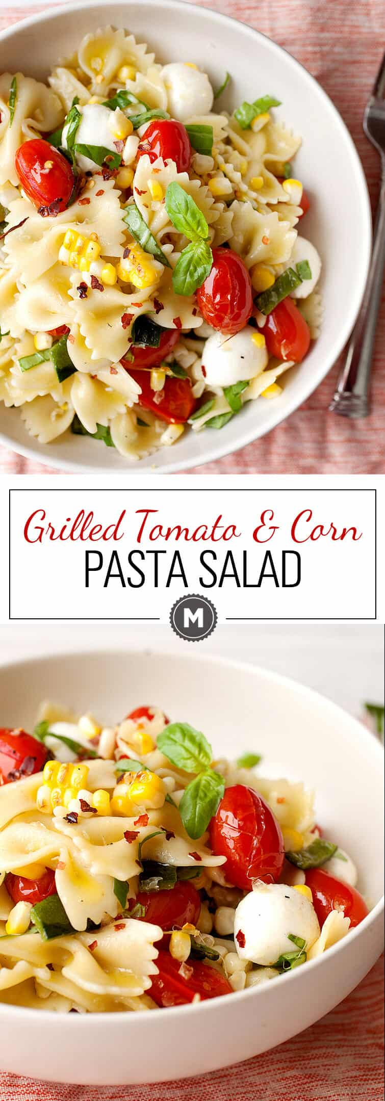 Grilled Tomato and Corn Pasta Salad: 🌽🍅🌽 A perfect summer pasta salad with blistered grape tomatoes, charred sweet corn, and fresh mozzarella balls. Make it as a light summer dinner, weekday lunches, or it's perfect for an afternoon picnic! | macheesmo.com