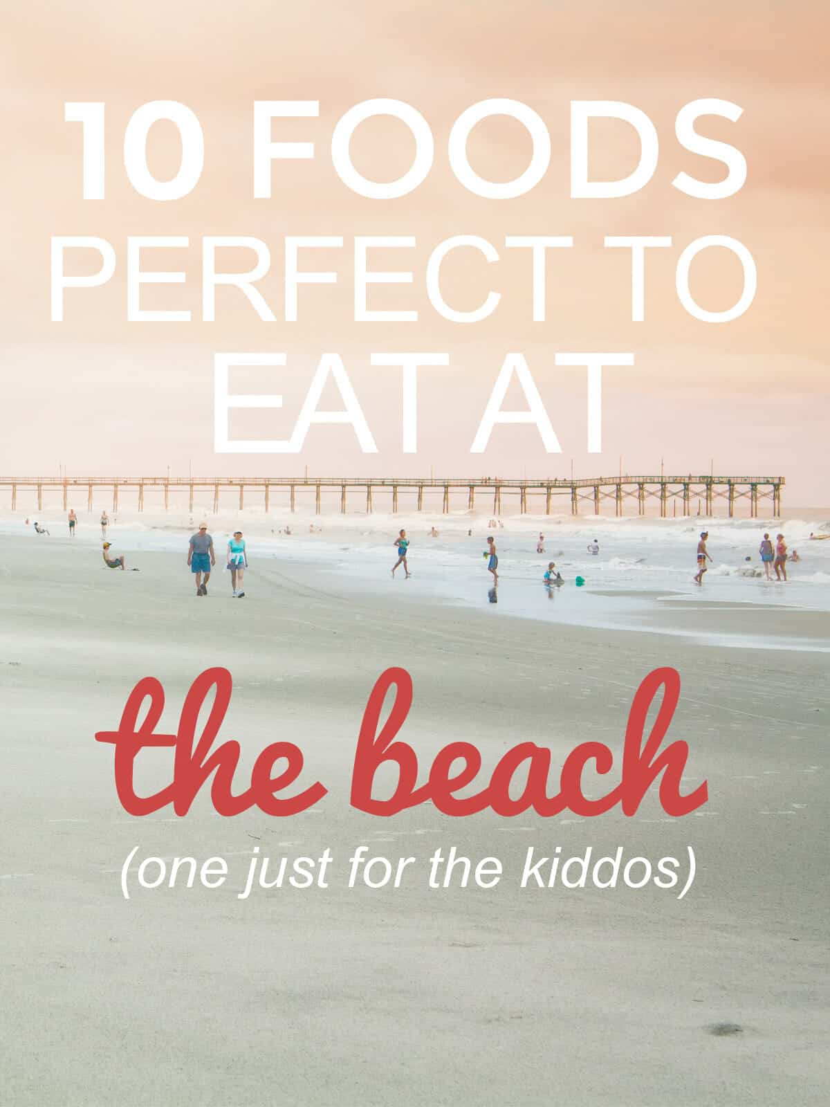Ten Foods that are Perfect to Eat at the Beach: Here's a line up of all the things I look forward to eating at the beach during vacation! YUM! | macheesmo.com