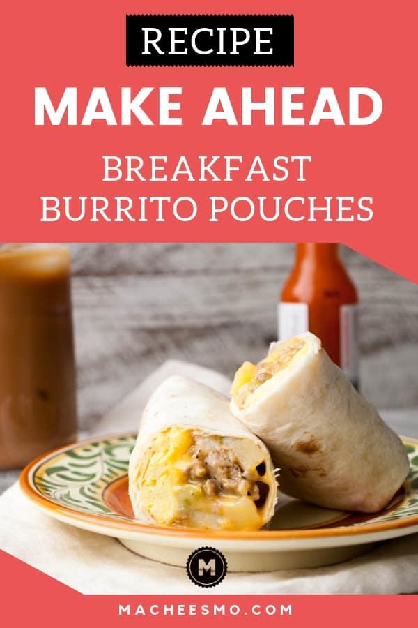 Make Ahead Breakfast Burrito Pouches