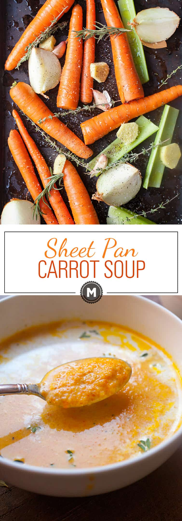 Sheet Pan Carrot Soup: This rich and flavorful carrot soup is SO easy to make. Roast all the ingredients and blend them up! | macheesmo.com