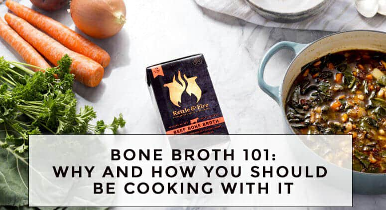 Bone Broth 101: Why and how you should be cooking with this delicious liquid.