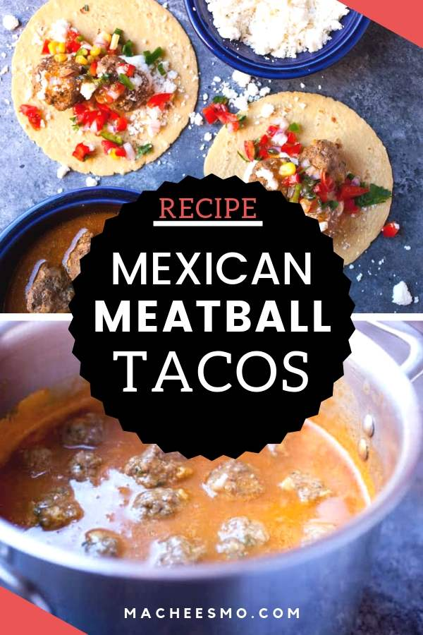 Mexican Meatball Tacos