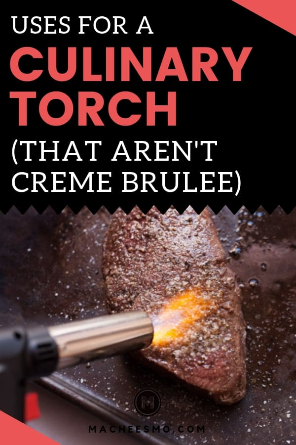 Culinary Torch Uses