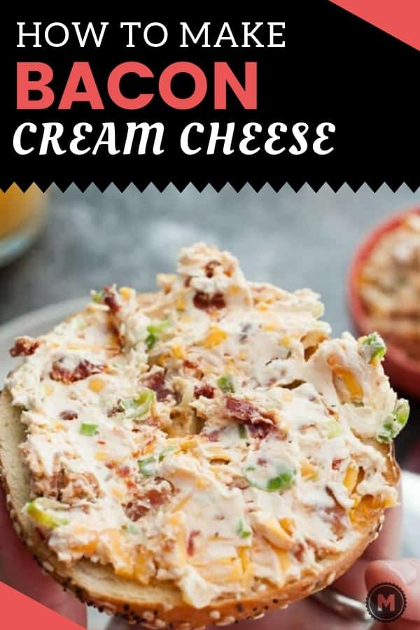 Loaded Cheddar Bacon Cream Cheese
