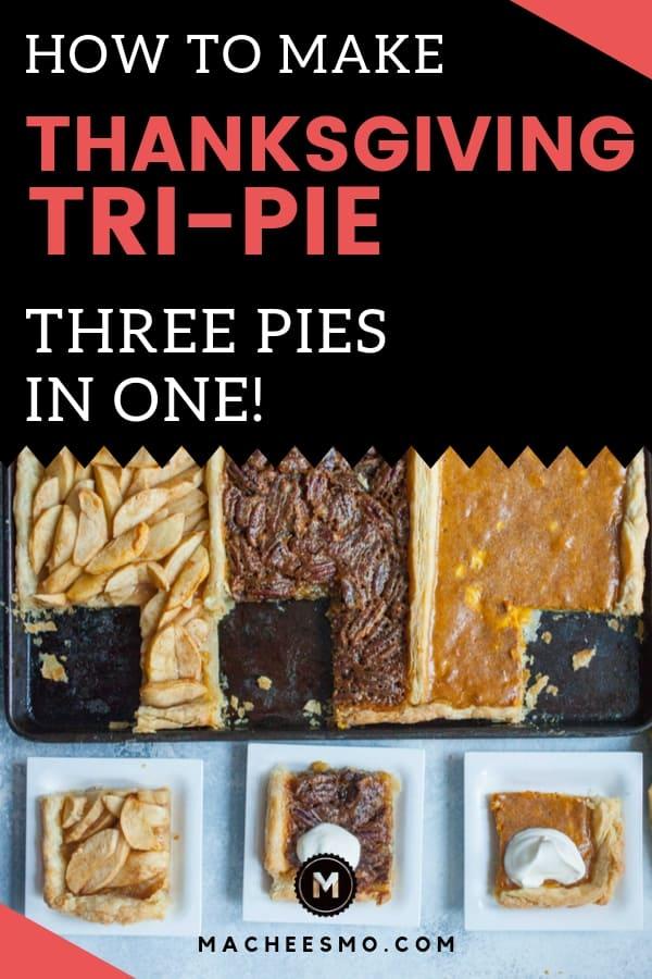 Tri-Pie Three Pies in One