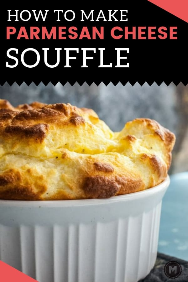 Parmesan Cheese Souffle Recipe