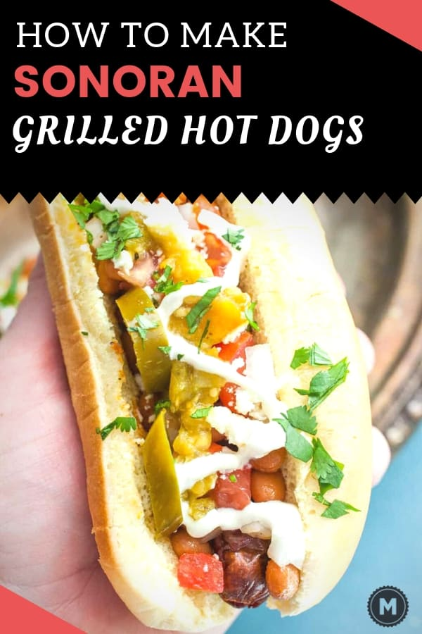How to Make Sonoran Hot Dogs