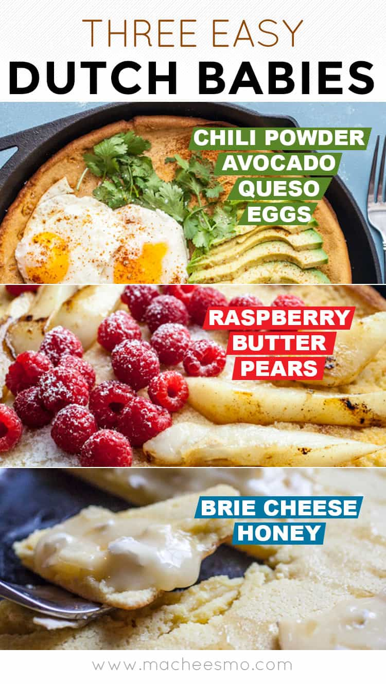 Three Easy Dutch Babies: These dutch baby variations have something for everybody! Find one for you and make them for a special person! | macheesmo.com