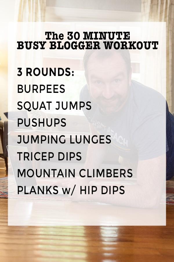 Blogger workout