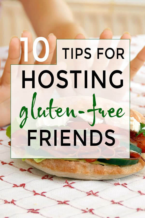 Tips for hosting gluten-free guests