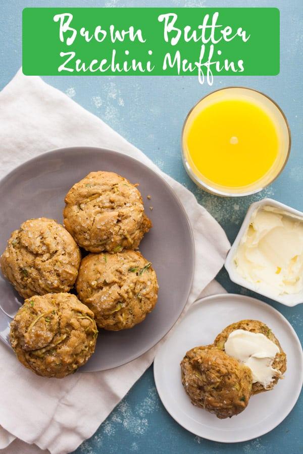 Brown Butter Zucchini Muffins