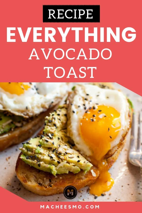 Everything Avocado Toast