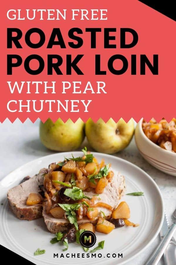 Gluten Free Roasted Pork Loin