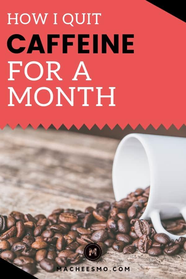 How I quit caffeine