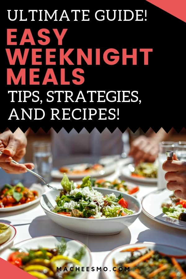 Guide to Easy Weeknight Meals
