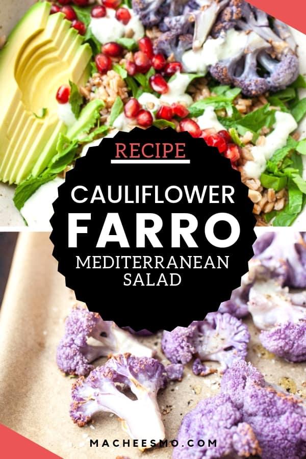 Cauliflower Farro Mediterranean Salad