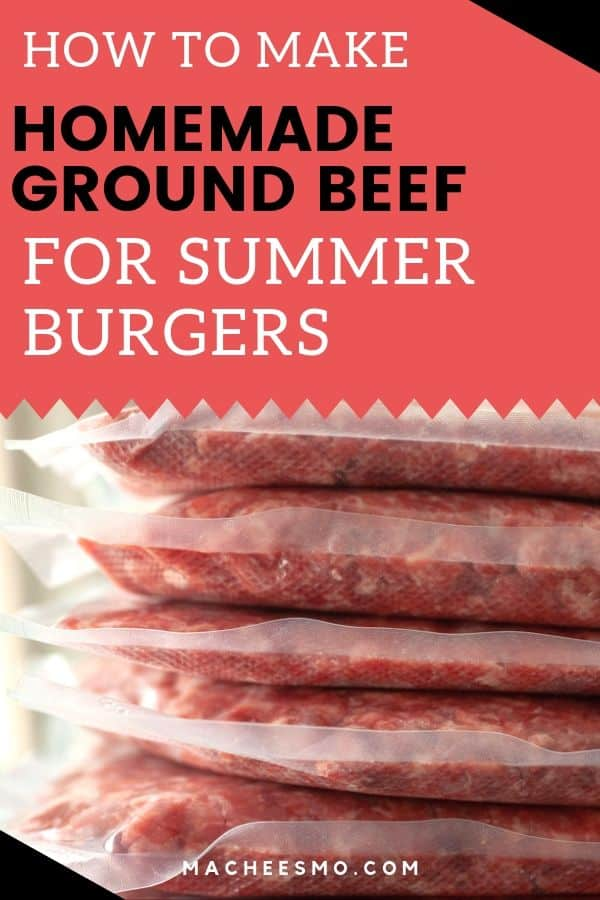 Homemade Ground Beef for Summer Burgers