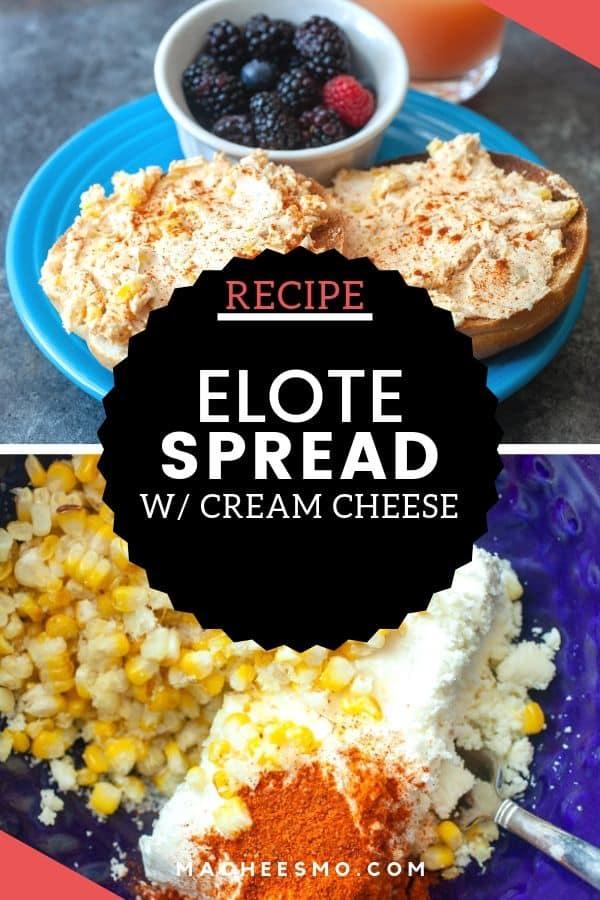 Elote Cream Cheese Spread
