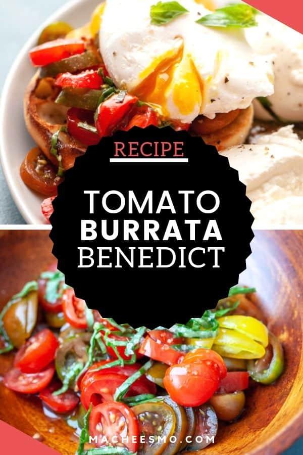Tomato Burrata Benedict