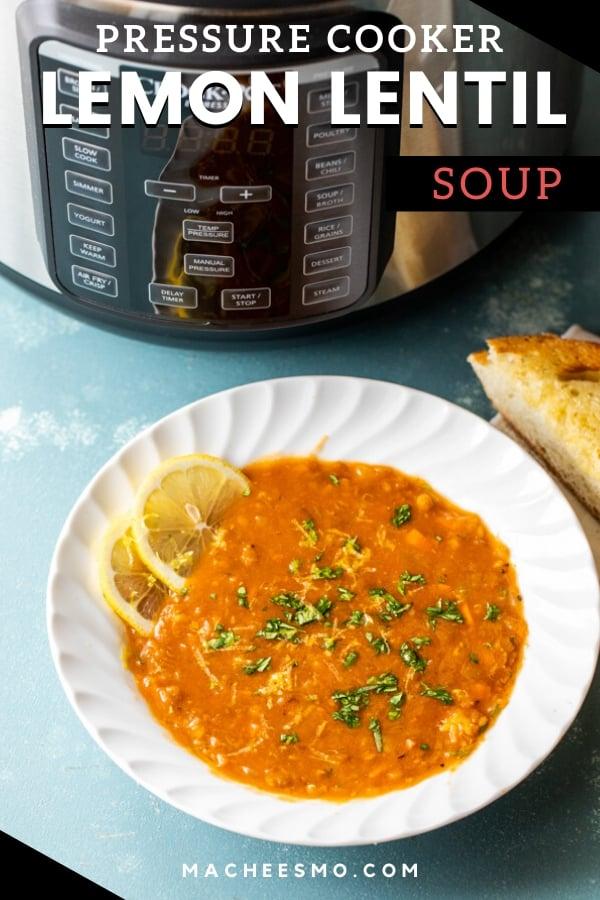 Pressure Cooker Lemon Lentil Soup