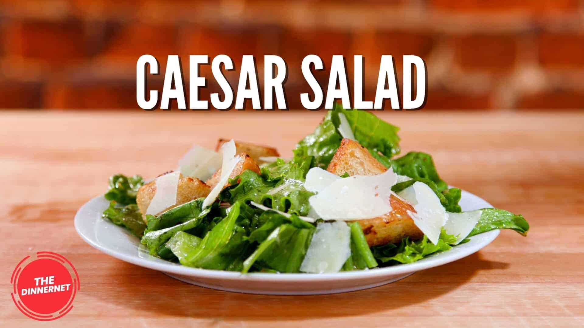 The Dinnernet Caesar Salad